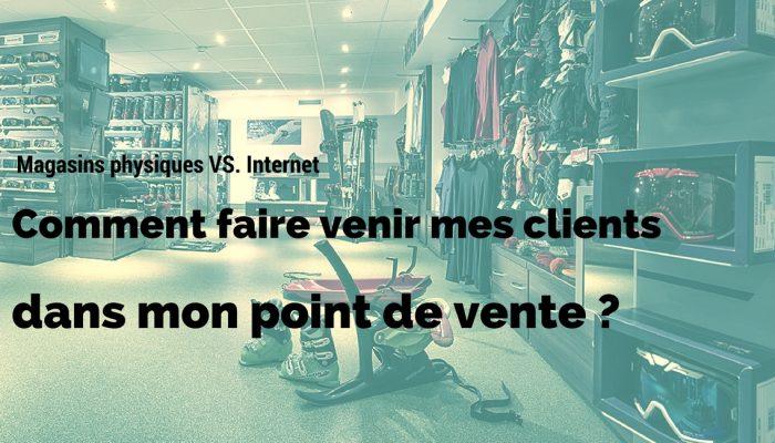 retail_vs_internet_faire_venir_clients