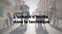 L'urbain s'invite dans le technique